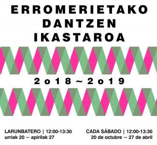 ERROMERIETAKO DANTZEN IKASTAROA 2018-2019