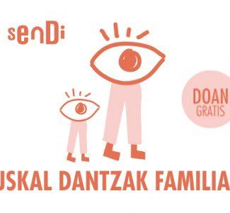 EUSKAL DANTZAK FAMILIAN