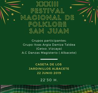 XXXIII FESTIVAL NACIONAL DE FOLKLORE SAN JUAN EN ALBACETE